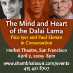 The Mind and Heart of the Dalai Lama,  San Francisco on April 7