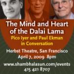 The Mind and Heart of the Dalai Lama,  San Francisco on April 7