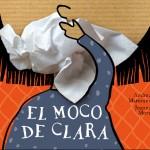 El moco de Clara