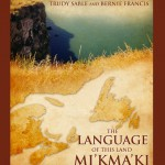 Mi'kma'ki: The Language of This Land