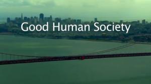 Good Human Society