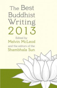 Best Buddhist Writing 2013