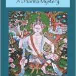 Meditated Murder: A Dharma Mystery