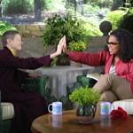 Ani Pema Chodron - on Oprah!